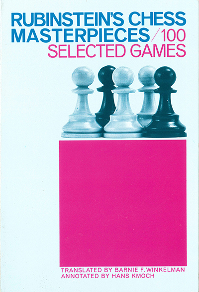 Rubinstein's Chess Masterpieces/100 Selected Games, 1960